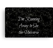 Running Away to See the Universe Canvas Print