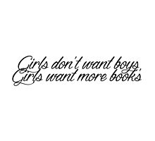 Girls don't want boys, Girls want more books by brainsandbooks