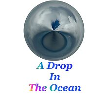 A Drop In The Ocean - T-shirt Design Photographic Print