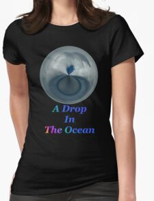 A Drop In The Ocean - T-shirt Design Womens Fitted T-Shirt