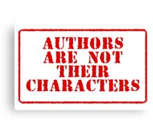 Authors are not their characters Canvas Print