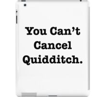 Qudditch is forever iPad Case/Skin