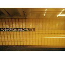 U-Bahnhof Rosa-Luxemburg-Platz Photographic Print