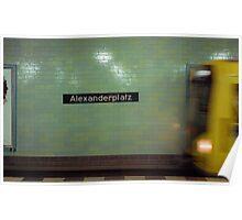 U-Bahnhof Alexanderplatz Poster