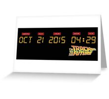 October 21, 2015 in DeLorean Numbers  Greeting Card