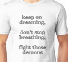 Keep On Dreaming Unisex T-Shirt