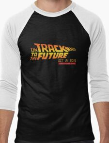 Back To The Future Day - October 21, 2015 , Are you on Track ? Men's Baseball ¾ T-Shirt