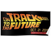 Back To The Future Day - October 21, 2015 , Are you on Track ? Poster