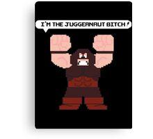 I'm the Juggernaut Bitch! Canvas Print