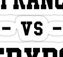 San Francisco vs Everybody Sticker