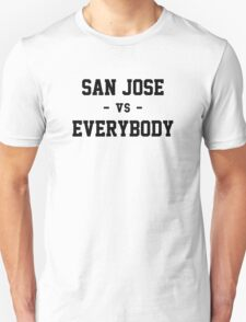 San Jose vs Everybody T-Shirt