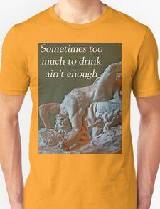 T- Not Enough T-Shirt