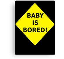 Baby Is Bored! T-shirt Design Canvas Print