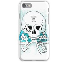TAILORS are NOT DeaD iPhone Case/Skin