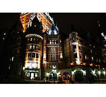 Fairmont Chateau Frontenac Photographic Print