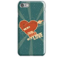 From Mars with love iPhone Case/Skin