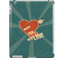 From Mars with love iPad Case/Skin