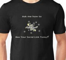 Ask me how to max your social link yellow Unisex T-Shirt