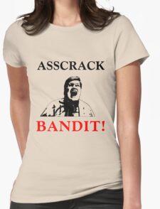 Asscrack Bandit Womens Fitted T-Shirt