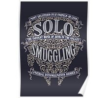 Solo Smuggling - Dark Poster