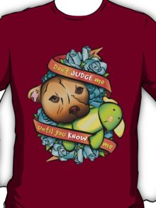 Don't Judge Me... T-Shirt