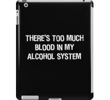Blood In My Alcohol iPad Case/Skin
