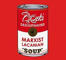 Zizek's Desoupinated Marxist Lacanian Soup Unisex T-Shirt