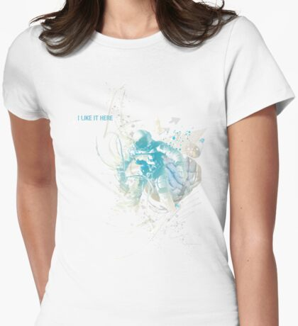 I like it here Womens Fitted T-Shirt