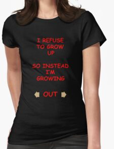 Growing Out... Womens Fitted T-Shirt