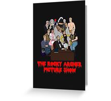 The Rocky Archer Picture Show Greeting Card