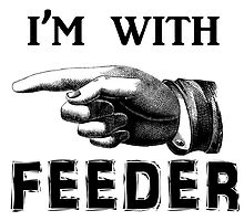 I'm With Feeder by Tsume