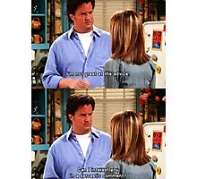 Chandler Bings Sarcasm - FRIENDS Photographic Print