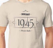Since 1945 (Dark&Lightgrey) Unisex T-Shirt