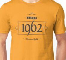 Since 1962 Unisex T-Shirt