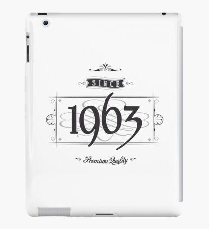 Since 1963 iPad Case/Skin