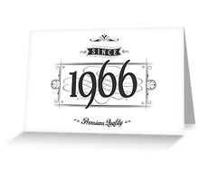 Since 1966 Greeting Card