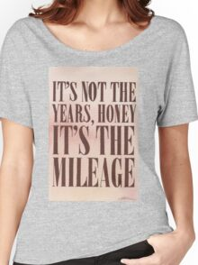 It's The Milage Women's Relaxed Fit T-Shirt