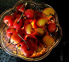 Life is just a bowl of Rainier Cherries.... by DonnaMoore