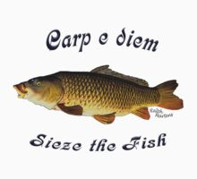 Carp e diem  Sieze the Fish by RalphMartens