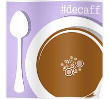 Coffee Decaff CSS Hex Word Print for cafe or home, Vector Illustration Poster
