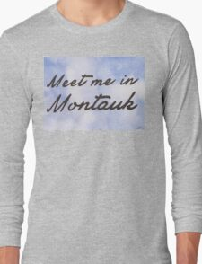 Meet Me in Montauk Long Sleeve T-Shirt