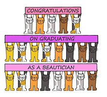 Congratulations on graduating as a beautician. by KateTaylor