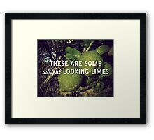 Wistful Looking Limes Framed Print