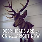 Deer heads are so on trend right now by ouinatalie