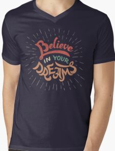 Believe in Your Dreams Mens V-Neck T-Shirt
