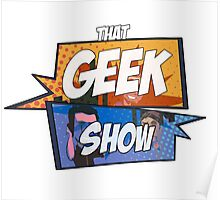 That Geek Show Swag Poster