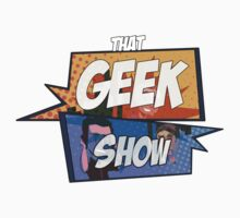 That Geek Show CLASSIC Logo Designs One Piece - Short Sleeve