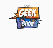 That Geek Show Swag Unisex T-Shirt