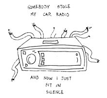 somebody stole my car radio tøp by iseeyrcutedecor