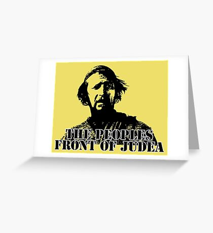 The Life of Brian - The Peoples Front of Judea Greeting Card